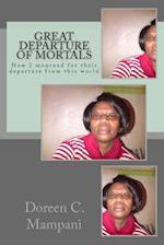 Great Departure of Mortals