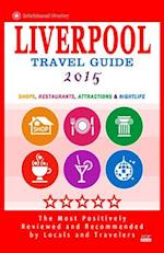 Liverpool Travel Guide 2015