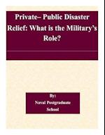 Private- Public Disaster Relief