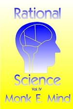 Rational Science Vol. IV af MR Monk E. Mind