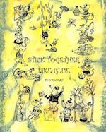 Stick Together Like Glue (2nd Edition)
