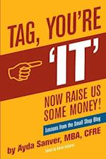 Tag You're It- Now Raise Us Some Money