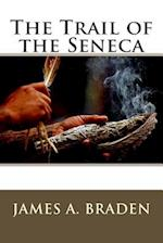 The Trail of the Seneca