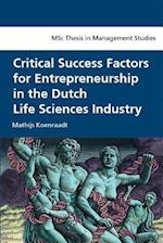 Critical Success Factors for Entrepreneurship in the Dutch Life Sciences Industry af Mathijs Koenraadt