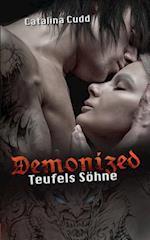 Demonized - Teufels Sohne af Catalina Cudd