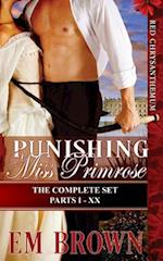 Punishing Miss Primrose, Parts I - XX (the Complete Set) af Em Brown