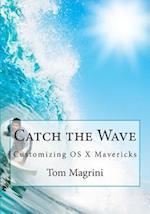 Catch the Wave af Tom Magrini