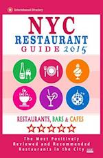NYC Restaurant Guide 2015 af Robert A. Davidson