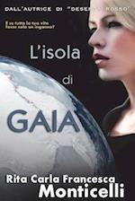 L' Isola Di Gaia af Rita Carla Francesca Monticelli