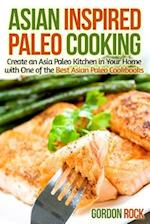 Asian Inspired Paleo Cooking