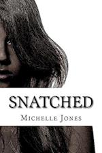 Snatched af Mimi Jay, Michelle Jones