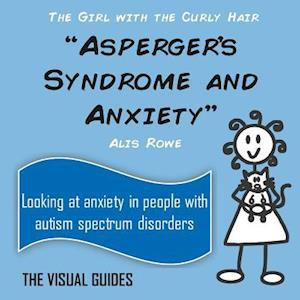 Asperger's Syndrome and Anxiety