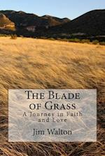 The Blade of Grass
