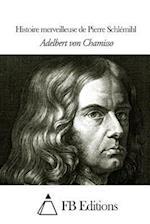 Histoire Merveilleuse de Pierre Schlemihl