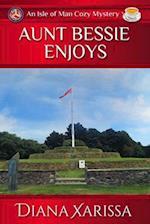 Aunt Bessie Enjoys