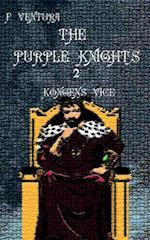 The Purple Knights 2 Kongens Vice