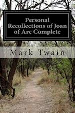 Personal Recollections of Joan of Arc Complete af Mark Twain