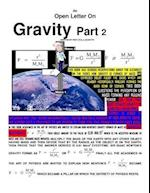 An Open Letter on Gravity Part 2