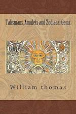 Talismans, Amulets and Zodiacal Gems