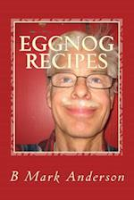Eggnog Recipes af B. Mark Anderson