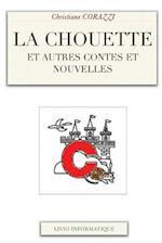 La Chouette Et Autres Contes Et Nouvelles