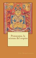 Pranayama, La Scienza del Respiro