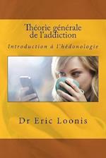 Theorie Generale de L'Addiction