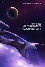 The Borsen Incursion af Julian M. Miles