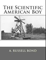 The Scientific American Boy af A. Russell Bond