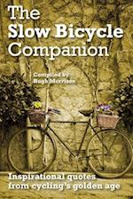 The Slow Bicycle Companion
