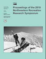 Proceedings of the 2010 Northeastern Recreation Research Symposium