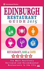 Edinburgh Restaurant Guide 2015 af David B. Connolly