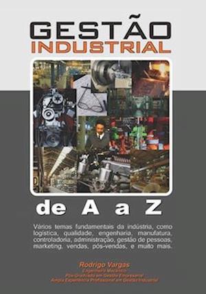 Gestão Industrial de A A Z