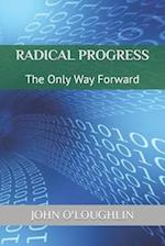 Radical Progress