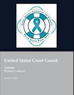 United States Coast Guard Annex President's Report af United States Coast Guard