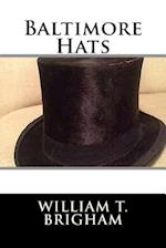 Baltimore Hats af William T. Brigham