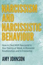 Narcissism and Narcissistic Behaviour