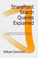 Sharepoint Search Queries Explained