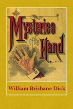 Mysteries of the Hand af William Brisbane Dick