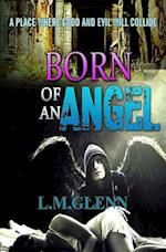 Born of an Angel af L. M. Glenn