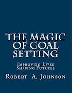 The Magic of Goal Setting