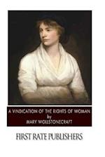 A Vindication of the Rights of Woman af Mary Wollstonecraft