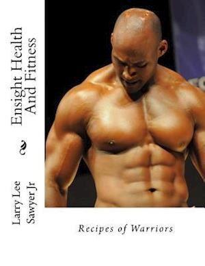Bog, paperback Recipes of Warriors af MR Larry Lee Sawyer Jr