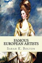 Famous European Artists af Sarah K. Bolton