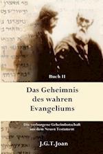 Das Geheimnis Des Wahren Evangeliums