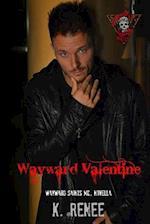 Wayward Valentine af K. Renee