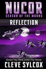 Nucor - Season of the Moons, Book Two