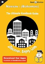 Ultimate Handbook Guide to Nassau