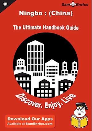 Ultimate Handbook Guide to Ningbo af Sam Enrico