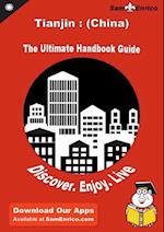 Ultimate Handbook Guide to Tianjin